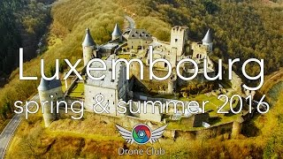 Luxembourg Spring & Summer 4K  - Filmed with DJI Phantom 3 Professional drone (2016)