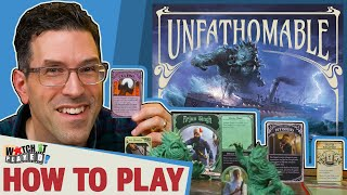 Unfathomable - How T๐ Play