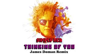 Baixar Simply Red - Thinking of You (James Doman Remix) (Official Audio)