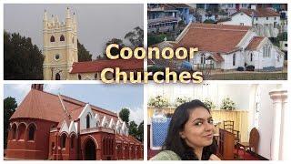 CHURCHES IN COONOOR - ALL SAINTS CHURCH/ ST.GEORGE'S GARRISON CHURCH, ST. JOHN'S CHURCH (EP 106)