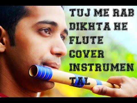 Tuj me rab dikhta he flute cover instrumental