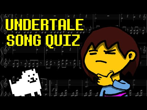Undertale Interactive Quiz - Songs (Music)