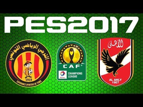 PES 2017 - CAF Champions League - Quarter-final - ESPERANCE TUNIS vs AL AHLY