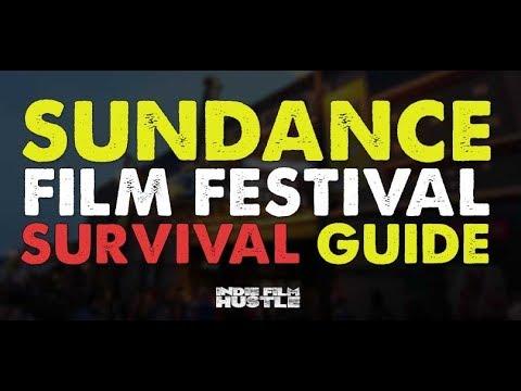 Sundance Film Festival Survival Guide - Indie Film Hustle