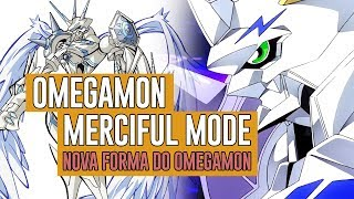 Omegamon Merciful Mode: A nova forma do Omegamon