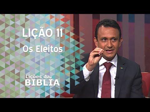 Lição 11 - Os eleitos - Lições da Bíblia