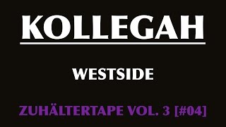 KOLLEGAH - Westside [+ Lyrics] 2009