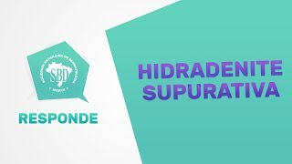 Hidradenite Supurativa - SBD Responde #1