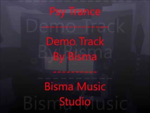 DEMO Track By Bisma PsyTrance