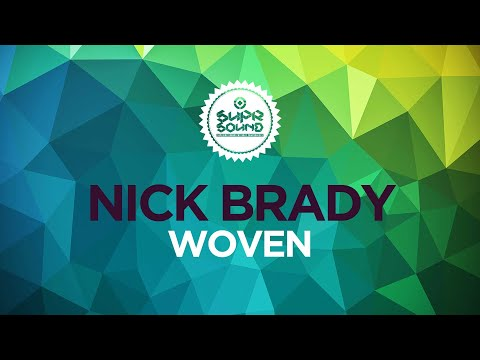 Nick Brady - Woven (Official Video)