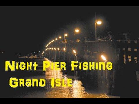 Night Fishing the Lights Grand Isle & Leeville Pier