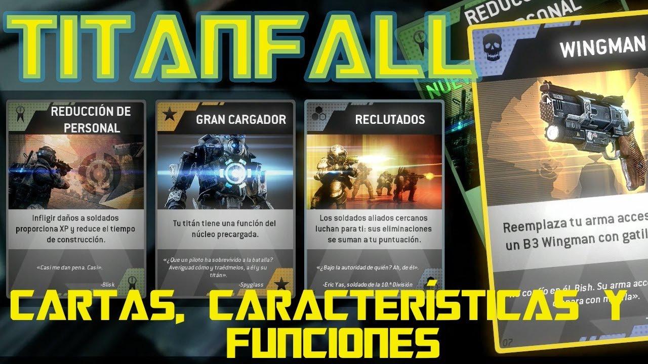 Titanfall - Cartas, características y funciones - Anatomía de ...