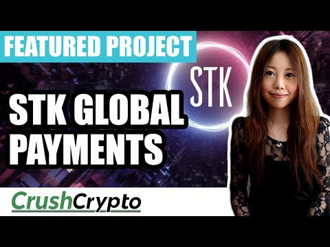 Featured Project: STK Global Payments (STK) - Real-Time Cryptocurrency Retail Transactions