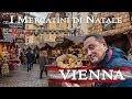 A VIENNA per i MERCATINI DI NATALE - Bancarelle e CASE STORTE! (Christmas markets)