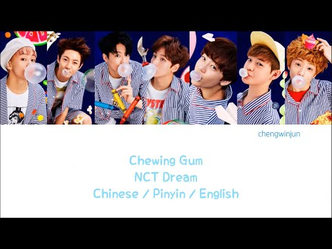 NCT DREAM - CHEWING GUM (泡泡糖) [Colorcoded TRADITIONAL Chinese | Pinyin | English]