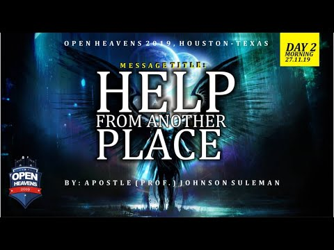 HELP FROM ANOTHER PLACE BY APOSTLE JOHNSON SULEMAN (HOUSTON, TEXAS DAY 2 MORNING)