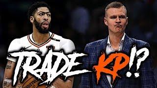 Will The Knicks REALLY Trade Kristaps Porzingis for Anthony Davis!?