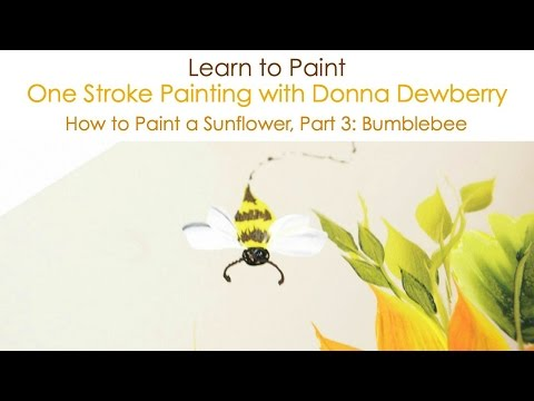 One Stroke Painting with Donna Dewberry – How to Paint a Sunflower, Pt. 3: Bumblebee