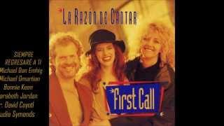 First Call La Razón De Cantar Full Album HD