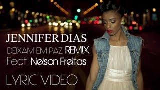 Jennifer Dias Feat. Nelson Freitas - Deixam em paz Remix (Lyric video) KIZOMBA 2012