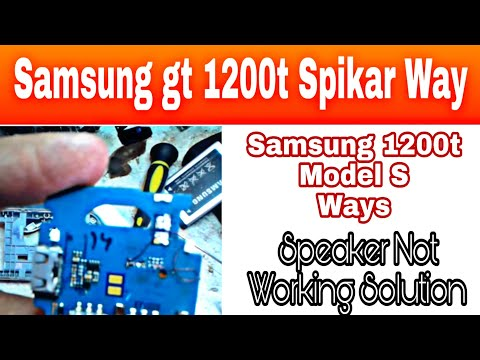 Samsung gt 1200t spikar way or how to repair Samsung gt 1200 spikar problems solutions in Hindi 2016