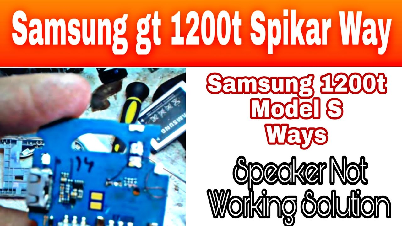 Samsung gt 1200t spikar way or how to repair Samsung gt 1200 spikar ...
