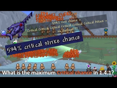 Over 100% Critical Strike Chance in Terraria = Critical Critical attack??