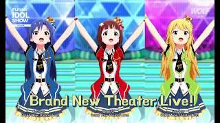 [????, ????] Brand New Theater! - 765PRO ALLSTARS