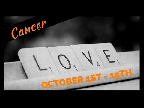 Cancer - They're Coming With An Apology & Love Offer! Soulmate/Twin Flame - Oct 1st-15th