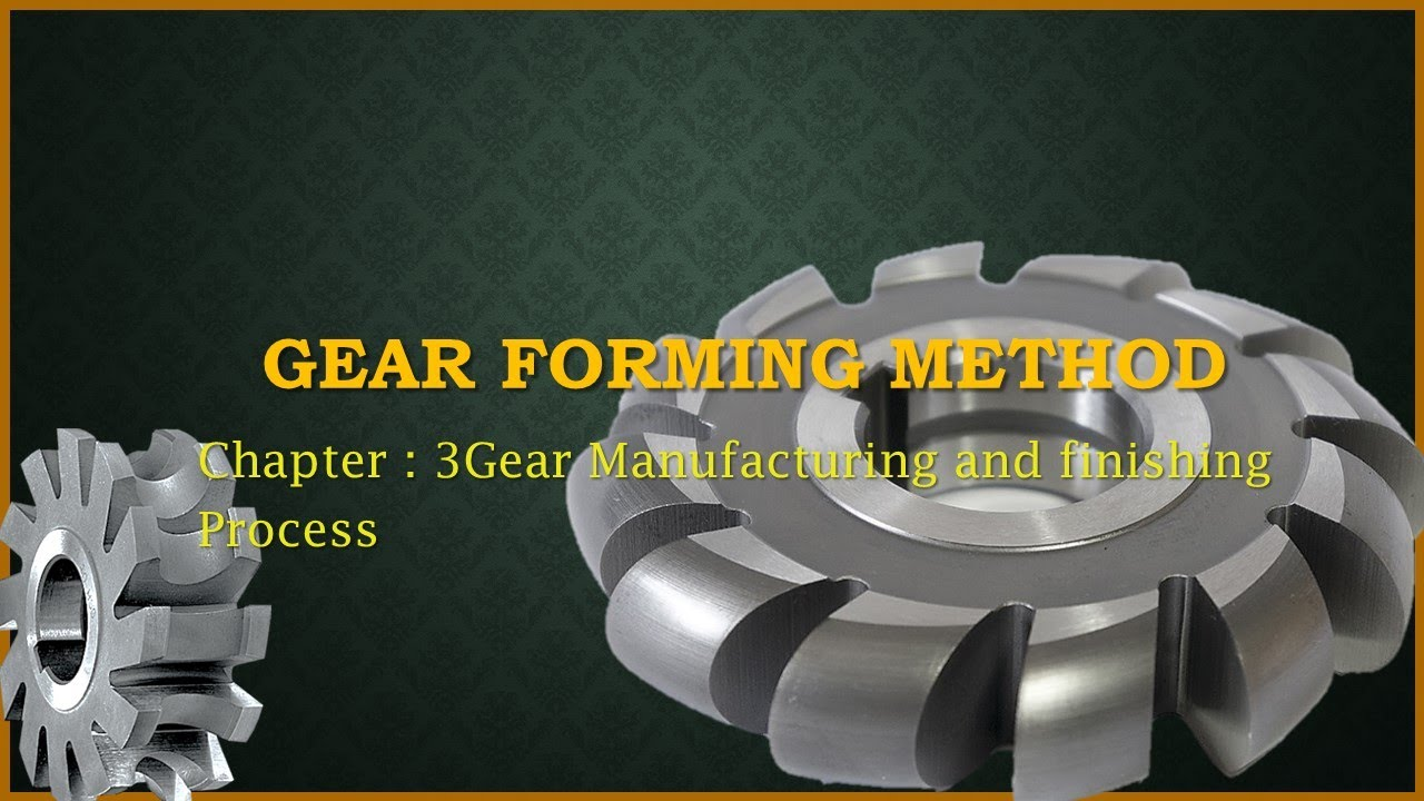 Manufacturing Engineering - III | in Gujarati |Gear forming Method | ME-III | GTU