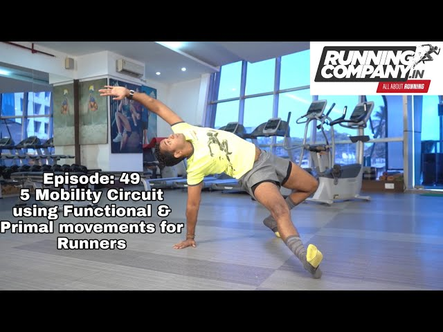 Episode 49 - 5 Mobility Circuits of Functional or Primal Movement Exercises