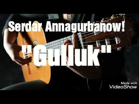 "Turkmen gitara- ""Gulluk"" - Serdar Annagurbanow."