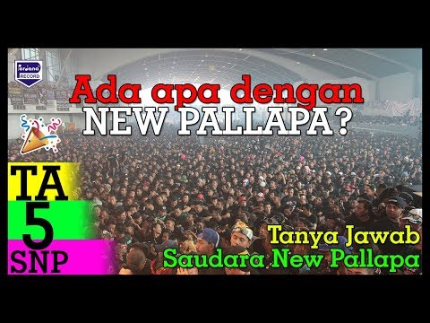 Tanya Jawab Saudara New Pallapa (part 1)