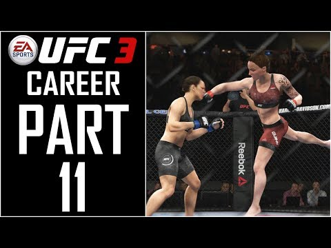 """EA Sports UFC 3 - Career (Female) - Let's Play - Part 11 - """"Top Contender Contract"""""""