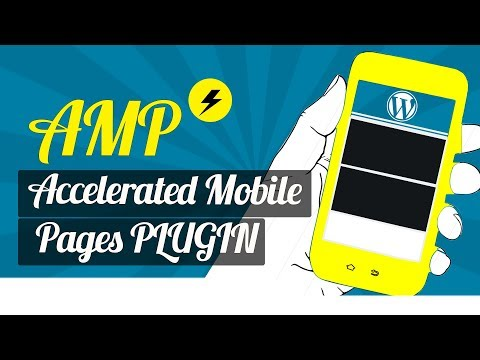 Wordpress AMP : Accelerated Mobile Pages Plugins (Fast!)