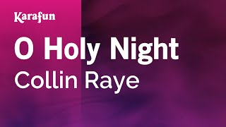 Karaoke O Holy Night - Collin Raye * Mp3