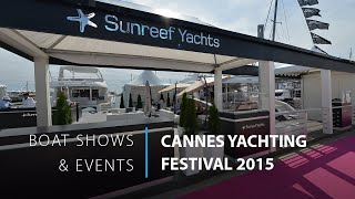 Sunreef Yachts at the Cannes Yachting Festival 2015