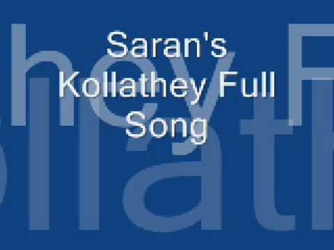 Saran's Kollathey Full Song