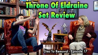 Dies To Removal Episode 17 - Throne Of Eldraine Casual Set Review - Magic: The Gathering