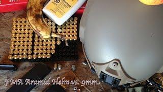 FMA Aramid Helm vs. 9mm