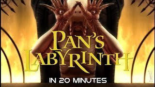 Pan's Labyrinth In 20 Minutes ▶️️