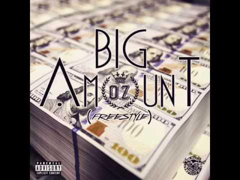 O.Z.- Big Amount (Freestyle)
