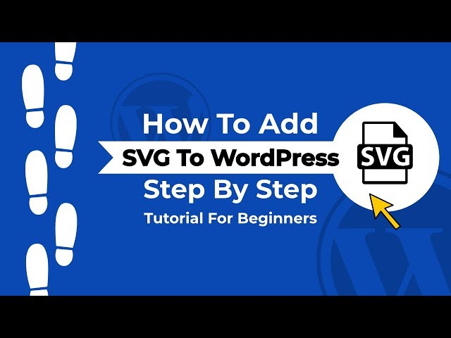 Using SVG In WordPress: How To Add Vector Images In WordPress