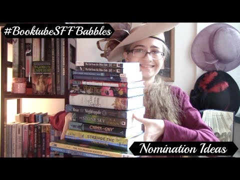 #BooktubeSFF Babbles: Nomination Ideas (2017 Releases)