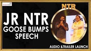Jr Ntr Goose Bumps Speech @NTR Biopic Audio & Trailer Launch Event