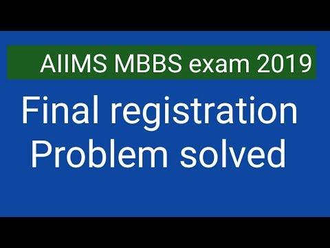 AIIMS MBBS exam 2019 final registration problem solved