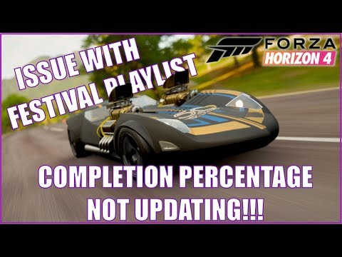 Forza Horizon 4 Issue with Festival Playlist: Percentage Completion not  Updating