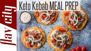 Keto Kebabs with Low Carb Pita Bread - Ketogenic Meal Prep For The Week