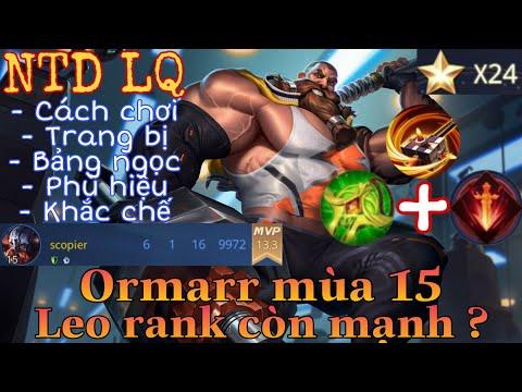 Ormarr mùa 15 liên quân | Cách chơi, lên đồ, phù hiệu, bảng ngọc cho tướng ormarr mùa 15 đi sp NTD ❤
