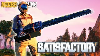 Satisfactory: Chainsaw!